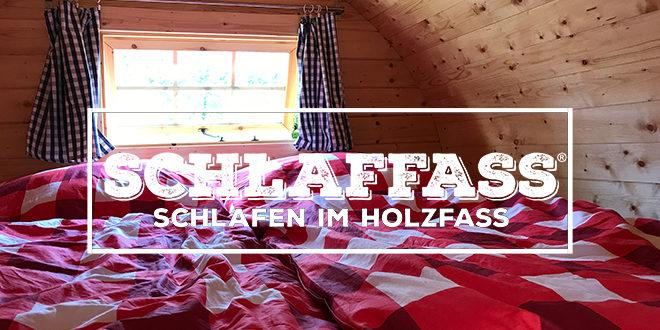 Schlaffass – Schlafen im Holzfass