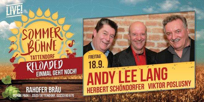 Fr. 18. Sept. – Andy Lee Lang – Sommerbühne Reloaded