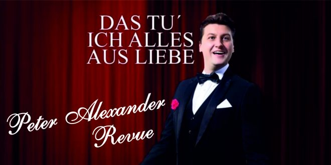 6. November – Peter Alexander Revue